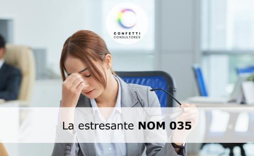 La estresante NOM 035