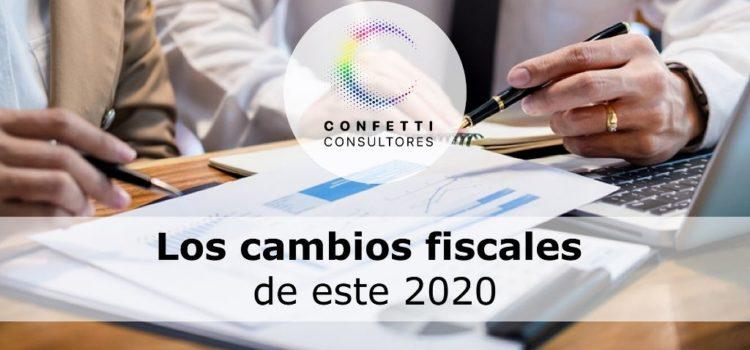 Los cambios fiscales de este 2020